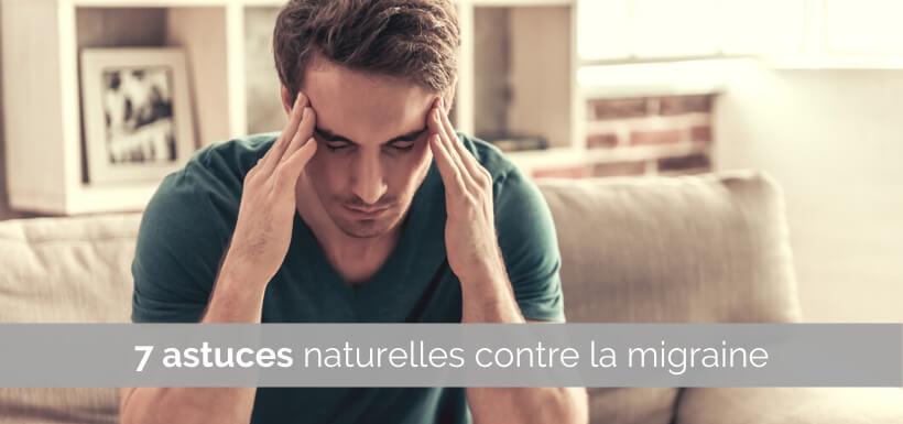 7 astuces naturelles contre la migraine